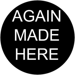 """Again Made Here"""