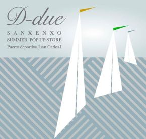 Summer Pop-up Store D-Due en Sanxenxo